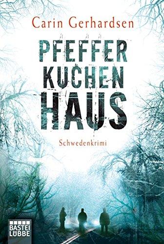 Buchcover Pfefferkuchenhaus: Schweden-Krimi