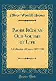 Pages from an Old Volume of Life: A Collection of Essays, 1857-1881 (Classic Reprint)