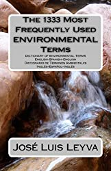The 1333 Most Frequently Used Environmental Terms (The 1333 Most Frequently Used Terms) (English Edition)