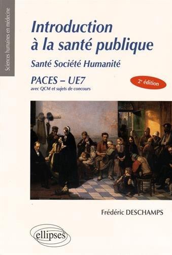 Introduction à la Santé Publique Santé Société Humanité PACES UE7