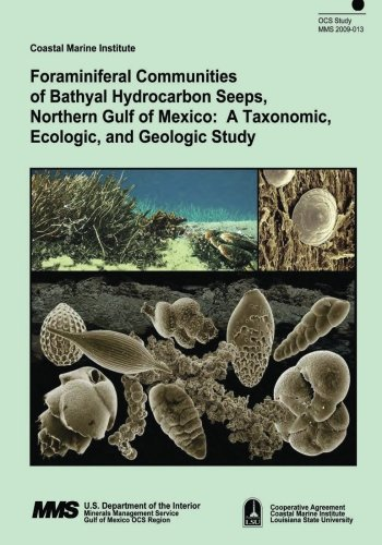 Foraminiferal Communities of Bathyal Hydrocarbon Seeps, Northern Gulf of Mexico: A Taxonomic, Ecologic, and Geologic Study