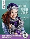 Mützen und mehr stricken (kreativ.startup.): Warme Begleiter für kalte Tage. Mit Online-Videos