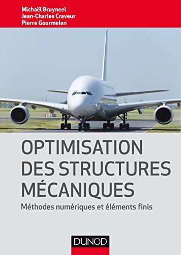 Optimisation des structures mcaniques - Mthodes numriques et lments finis