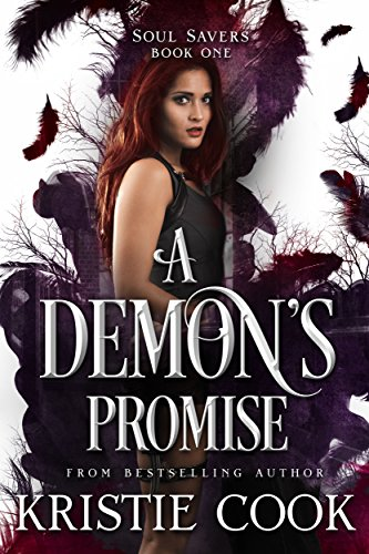 A Demon's Promise (Soul Savers Book 1) (English Edition)