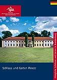 Schloss und Garten Paretz (Königliche Schlösser in Berlin, Potsdam und Brandenburg) - Matthias Gärtner