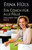 Ein Coach für alle Fälle: Lösungen fürs Leben