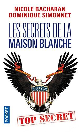 Les Secrets de la Maison Blanche