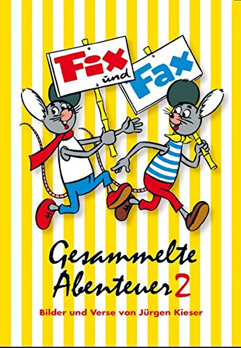 Fix und Fax. Gesammelte Abenteuer Band 2 - F/ Fax