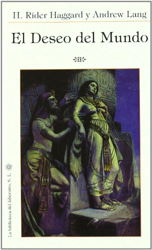 Deseo del mundo, el (Delirio Fuera Coleccion) por Henry Rider Haggard