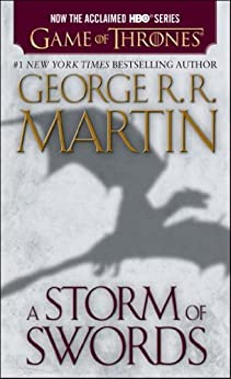 A Storm of Swords (A Song of Ice and Fire, Book 3) von [Martin, George R. R.]