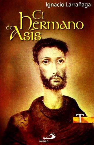 El hermano de Asís (Testigos)