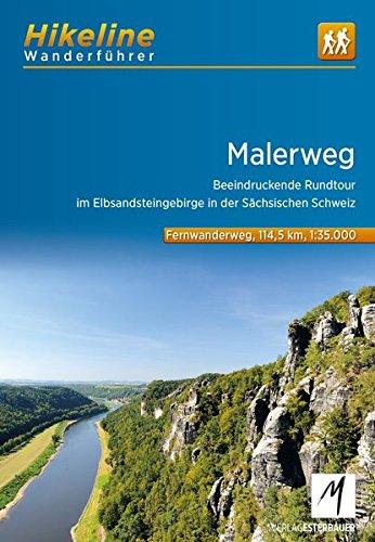 Wanderführer Malerweg: Beeindruckende Rundtour im Elbsandsteingebirge in der Sächsischen Schweiz, 114 km (Hikeline /Wanderführer)