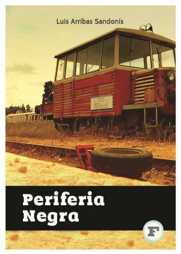 Periferia Negra por Luis Arribas Sandonis