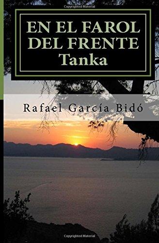 En el farol del frente: Tanka por Rafael Garcia Bido