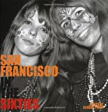 San Francisco in the Sixties (Cities in the Sixties)