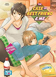The Case Of Best Friend And Me Edition simple One-shot