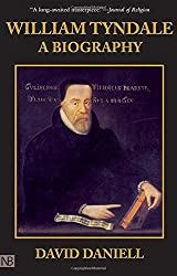 William Tyndale: A Biography by David Daniell (1994-11-30)