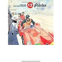 12 Pilotes - tome 1 - 12 Pilotes