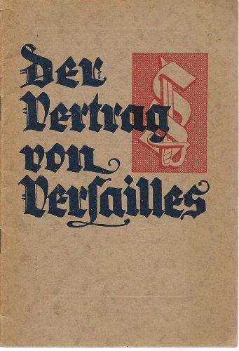 Der Vertrag Von Versailles Die Grundursache Der Deutschen Not Pdf