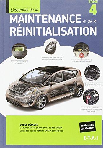 L'essentiel maintenance et réinitialisation : Tome 4
