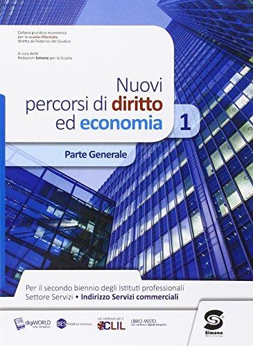 Nuovi percorsi di diritto ed economia. Con e-book. Con espansione online. Per le Scuole superiori