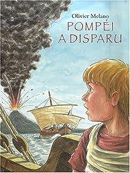 Pompéi a disparu