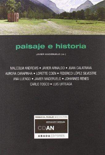 Paisaje E Historia (Lecturas de paisaje) por Varios autores