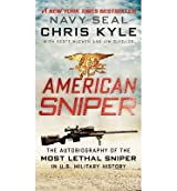 [(American Sniper: The Autobiography of Seal Chief Chris Kyle (USN, 1999-2009), the Most Lethal Sniper in U.S. Military History)] [Author: Chris Kyle] published on (March, 2015)