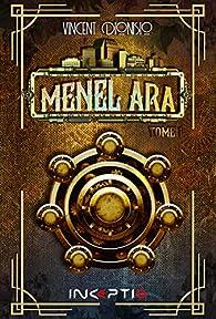 Menel Ara, tome 1 par Vincent Dionisio