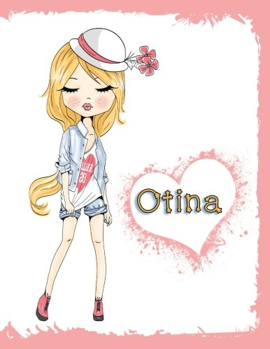 Otina: Personalized Book with Name, Journal, Notebook, Diary, 105 Lined Pages, 8 1/2