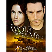A Wolf to Watch Over Me (Wolves of Fenrir Book 1) (English Edition)
