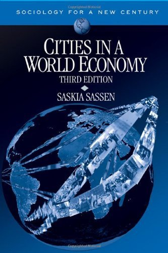 Cities in a World Economy (Sociology for a New Century Series) by Saskia Sassen (2006-04-11)