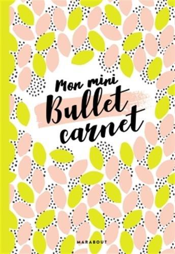 Mon mini-bullet carnet par Collectif