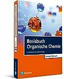 Basisbuch Organische Chemie (Pearson Studium - Chemie)