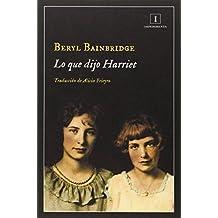 Lo Que Dijo Harriet (Impedimenta)