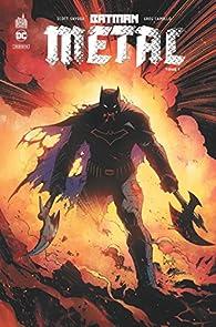 Batman metal, tome 1 : La forge par Scott Snyder