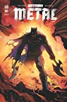 Batman metal, tome 1 : La forge par Snyder