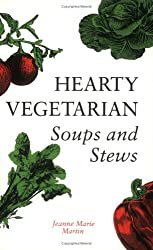 Hearty Vegetarian: Soups and Stews by Jeanne Marie Martin (1992-06-30)