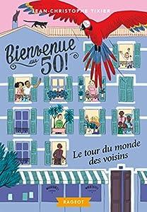 """Afficher """"Bienvenue au 50 n° 2 Le Tour du monde des voisins"""""""