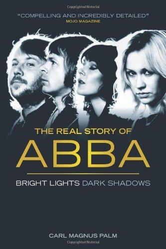 Abba: Bright Lights Dark Shadows by Carl Magnus Palm (2014-09-01)