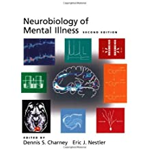Neurobiology of Mental Illness by Eric J. Nestler (2004-01-15)