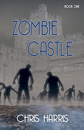 Zombie Castle by [Harris, Chris]