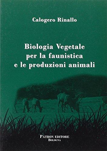 Biologia vegetale per la faunistica e le produzioni animali