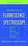 Introduction to Fluorescence Spectroscopy (Techniques in Analytical Chemistry Series)