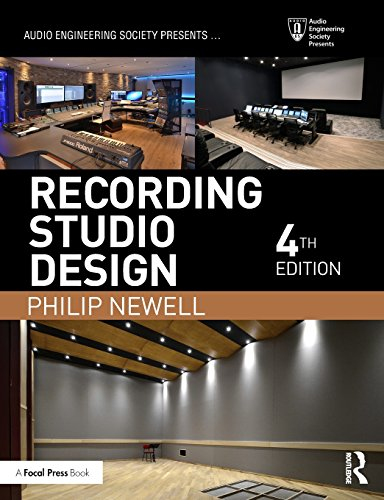 Recording Studio Design (Audio Engineering Society Presents)