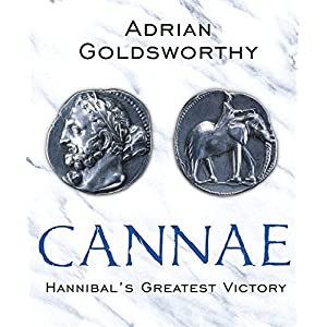 Cannae: Hannibal's Greatest Victory (Paperback)