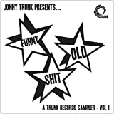 Funny Old Shit (Volume 1) a Trunk Records Sampler