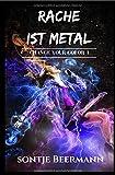 Change Your Color/Rache ist Metal