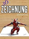 Clip: 3D Zeichnung Deadpool