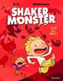 Shaker Monster (Tome 1-Tous aux abris!)
